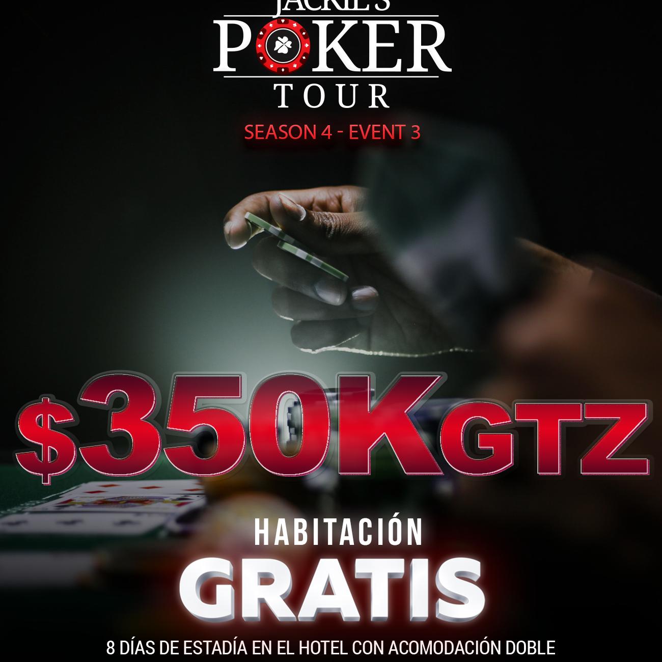 Torneo de PókerSeason 4 - Event 3con $350k GTZ